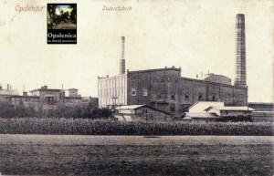 """Die Zuckerfabrik um 1912 -Bild: """"Opalenica na dawnej pocztówce"""" S.34 Öffentliche Stadt- und Kreisbibliothek"""