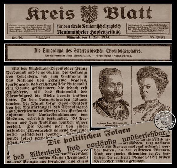 Das Attentat von Sarajevo fand am 28. Juni 1914 statt, es schloss sich ein Monat mit Verhandlungen und Drohungen an, welchen letztlich im Juli 1914 die Mobilmachungen und Kriegserklärungen folgten. Dieser Krieg, der I. Weltkrieg, kostete annähernd fast zwanzig Millionen Menschen das Leben. - Ausschnitte aus dem Kreis Blatt für den Kreis Neutomischel zugleich Neutomischeler Hopfenzeitung - Mittwoch, den 1. Juli 1914 - Quelle: http://www.wbc.poznan.pl/dlibra