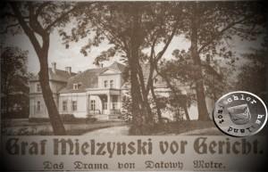 """Graf Mielzynski vor Gericht """"Das Drama von Dakowy Mokre"""""""