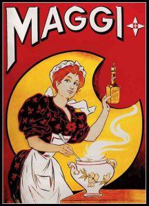 Werbeplakat (um 1900) - Bild: http://de.wikipedia.org/wiki/Maggi