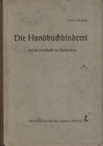 """Otto Froede - """"Die Handbuchbinderei"""" - Bucheinband"""